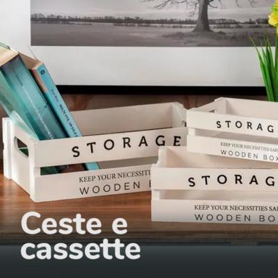CESTE E CASSETTE