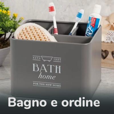 BAGNO E ORDINE